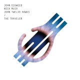 Win-1-of-5-John-Digweed-and-Nick-Muir-The-Traveller-CDs