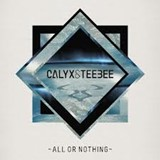 Win-1-of-3-Calyx-and-TeeBee---All-Or-Nothing-LPs