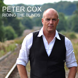 Peter Cox - Riding The Blinds -