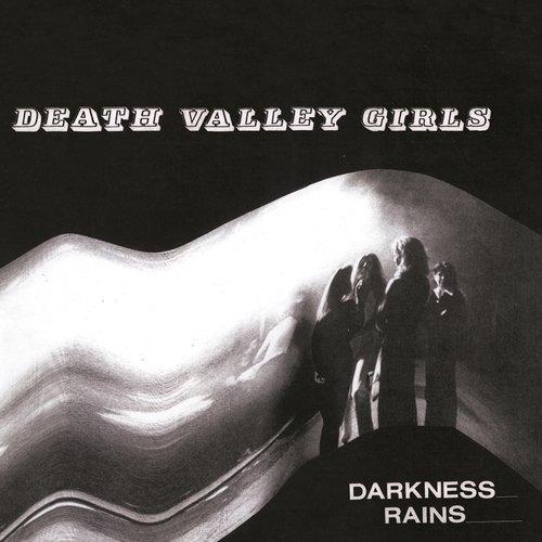 Death Valley Girls - Darkness Rains