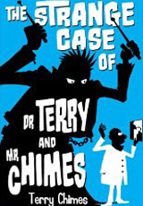 Terry Chimes - The Strange Case of Dr. Terry and Mr. Chimes -