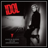 Win-1-of-3-Billy-Idol-Kings-and-Queens-Of-The-Underground-CDs