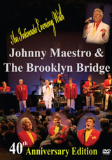 Win-1-of-3-Johnny-Maestro-and-The-Brooklyn-Bridge-anniversary-DVDs