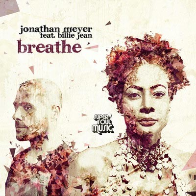 Jonathan Meyer ft. Billie Jean - Breathe -