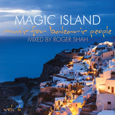 Win-1-of-3-Magic-Island:-Music-For-Balearic-People-Vol.-6-�-mixed-By-Roger-Shah