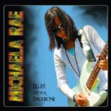 Michaela Rae - Blues with a backbone -