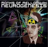 Monks of Mellonwah - Neurogenesis -