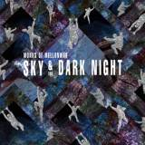 Monks of Mellonwah - Sky And The Dark Night -