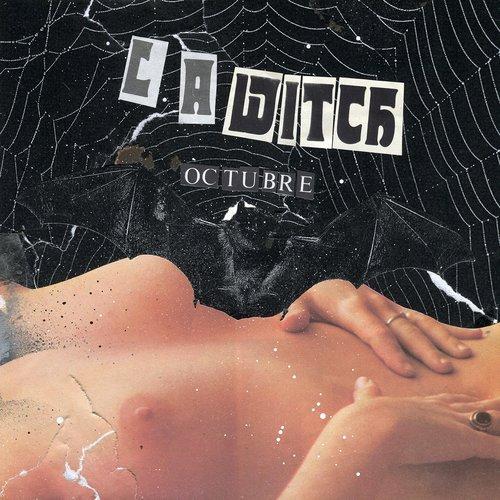 L.a.witch - Octubre