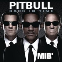 Pitbull - Back in Time (Featured in Men In Black) -