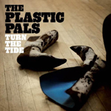 The Plastic Pals - Turn The Tide -