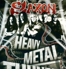 Saxon - Heavy Metal Thunder The Movie -