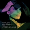 Scarlett & The Pixels - Sea of LCD -