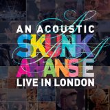 Skunk Anansie - 'An Acoustic Skunk Anansie - Live In London' -