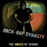 The Voices of Terror - Rock-Rap Dynasty -