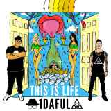 1daful - This Is Life -