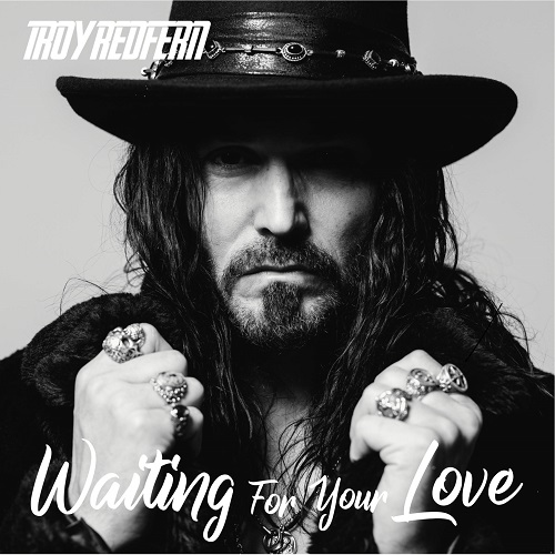 Troy Redfern - Waiting For Your Love