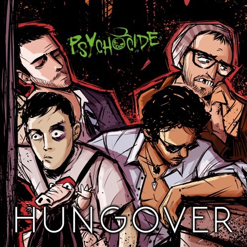 Psychocide - Hungover