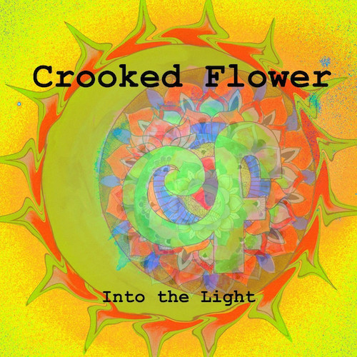 Crooked Flower - Into The Light