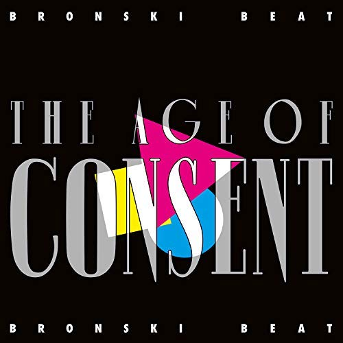 Bronski Beat - Age Of Consent (remastered & Expanded)