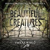 Thenewno2 - Beautiful Creatures Soundtrack -