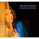 Beth Nielsen Chapman - UnCovered -