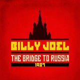 Billy Joel - A Matter of Trust - The Bridge To Russia -
