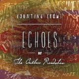 Counting Crows - Echoes of the Outlaw Roadshow -