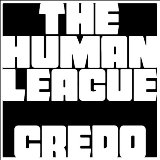 The Human League - Credo -