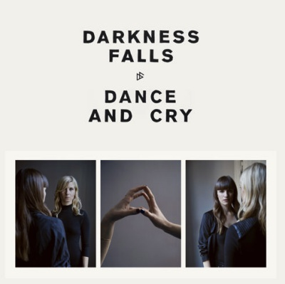 Win-1-of-3-Darkness-Falls-Dance-And-Cry-CDs