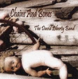 The David Liberty Band - Chains and Bones -