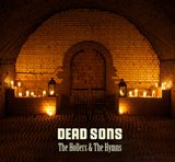 Win-1-of-3-Dead-Sons-The-Hollers-and-The-Hymns-CDs