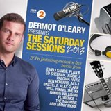Win-1-of-5-Dermot-OLeary-Presents-The-Saturday-Sessions-2013