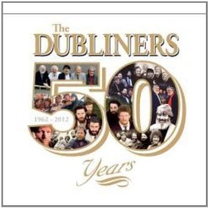 The Dubliners - 50 Years -
