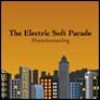 Featured band: Electric Soft Parade -  -