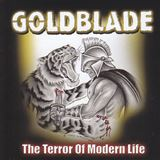 Win-1-of-5-Goldblade-The-Terror-Of-Modern-Life-CDs