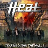 H.E.A.T. - Tearing Down The Walls -