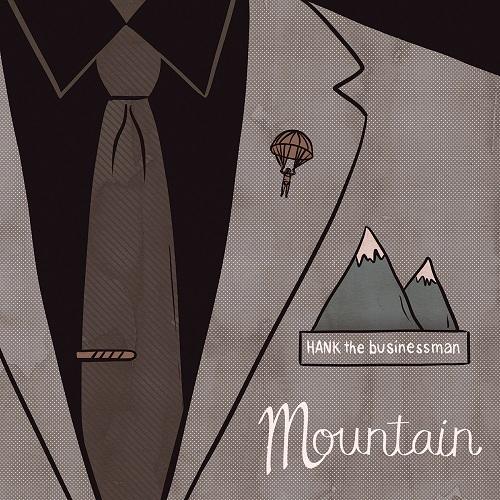 Hank The Businessman - Mountain
