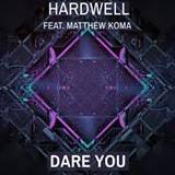 Hardwell - Dare To Try -