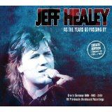 Jeff Healey - As the Years Go Passing By -