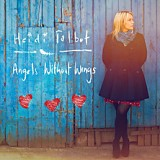 Heidi Talbot - Angels Without Wings -