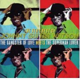 Johnny Guitar Watson - The Gangster of Love Meets the Superman Lover -