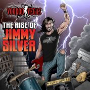 Voodoo Vegas - The Rise of Jimmy Silver -