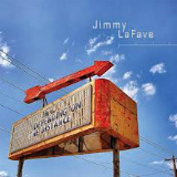Jimmy LaFave - Depending On The Distance -