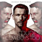 Win-1-of-3-Johnny-Partridge-Dames,-Dudes-+-Cowboys-Too-CDs