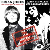 The Bermondsey Joyriders - Brian Jones (The Real True Leader of the Rolling Stones) / Johnny Thunders Was A Human Being -