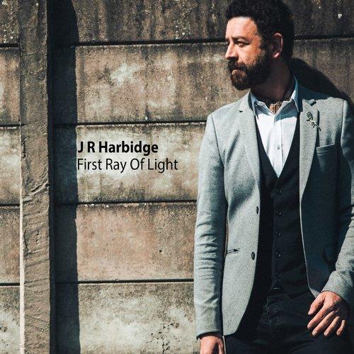 J R Harbidge - First Ray Of Light
