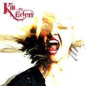 Kill for Eden - Kill for Eden -