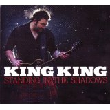 King King - Standing In The Shadows -