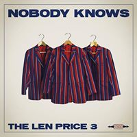 The Len Price 3 - Nobody Knows -